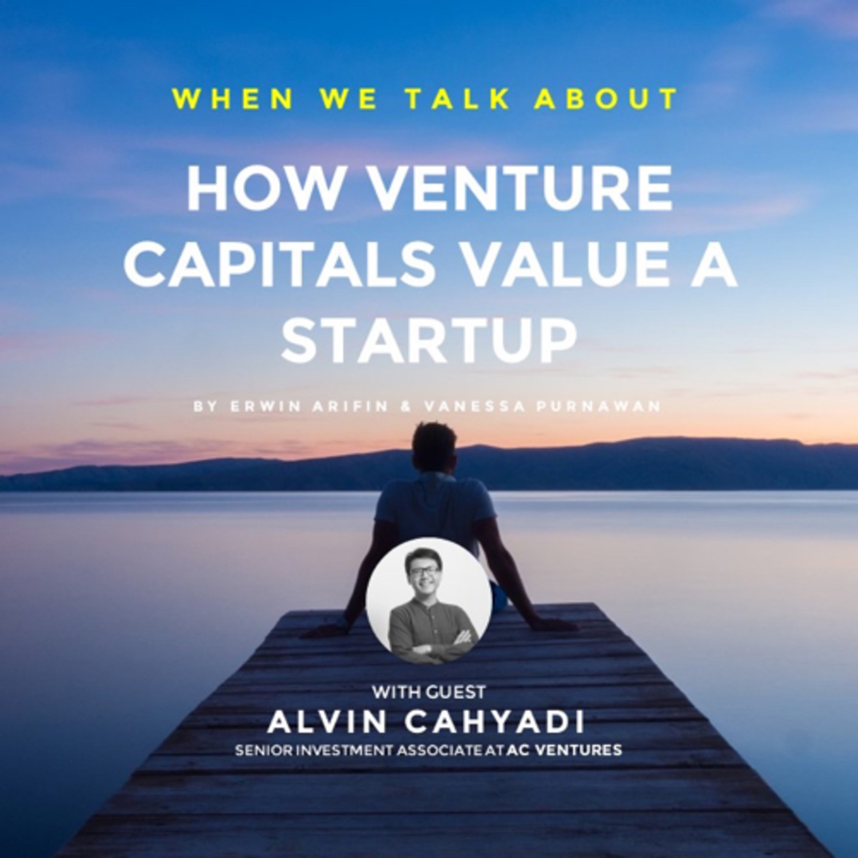 How Venture Capitals Value a Startup