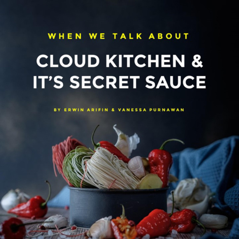 Cloud Kitchen & It's Secret Sauce