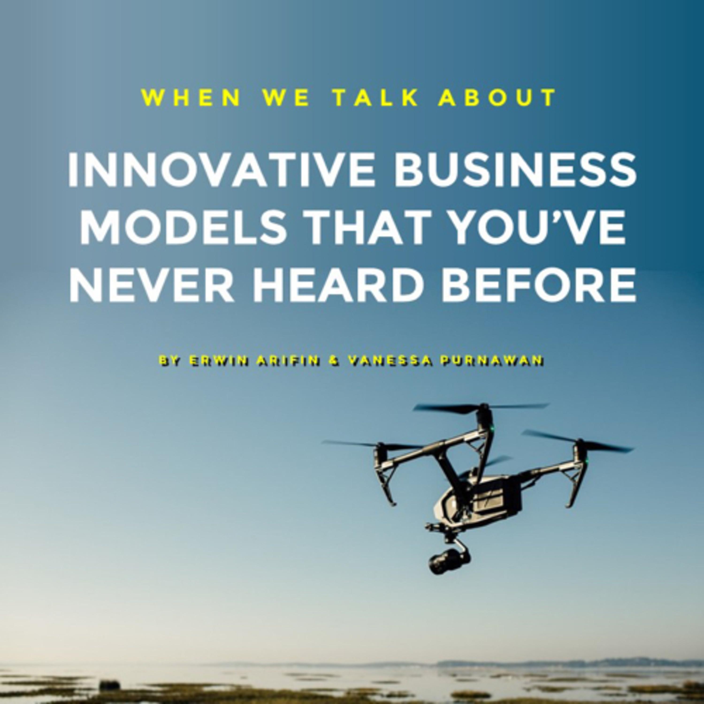 Innovative Business Model You've Never Heard Before