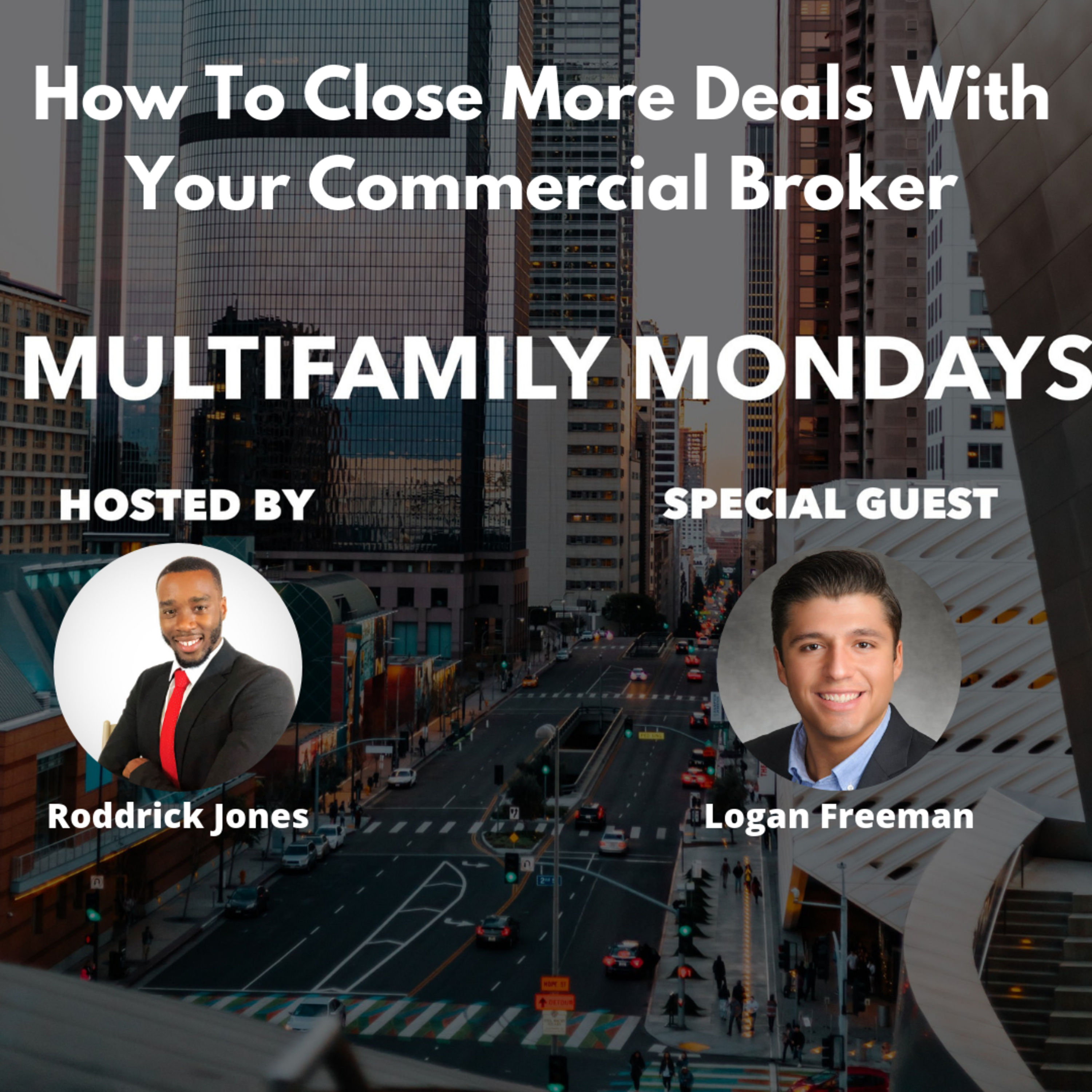 How To Close More Deals With Your Commercial Broker