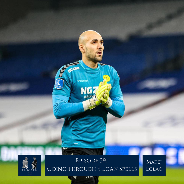 Going Through 9 Loan Spells | Matej Delac