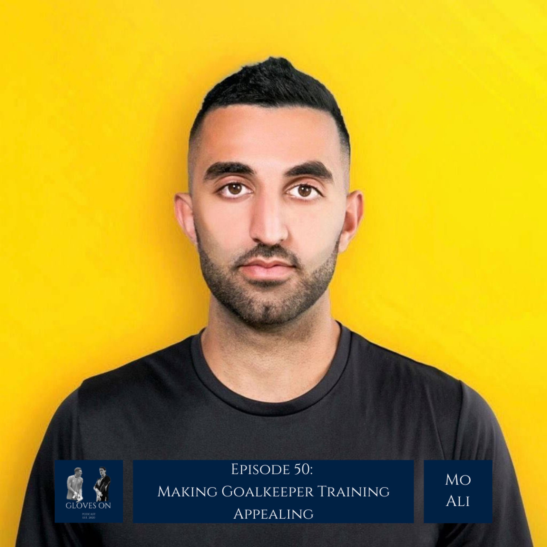 Making Goalkeeper Training Appealing | Mo Ali