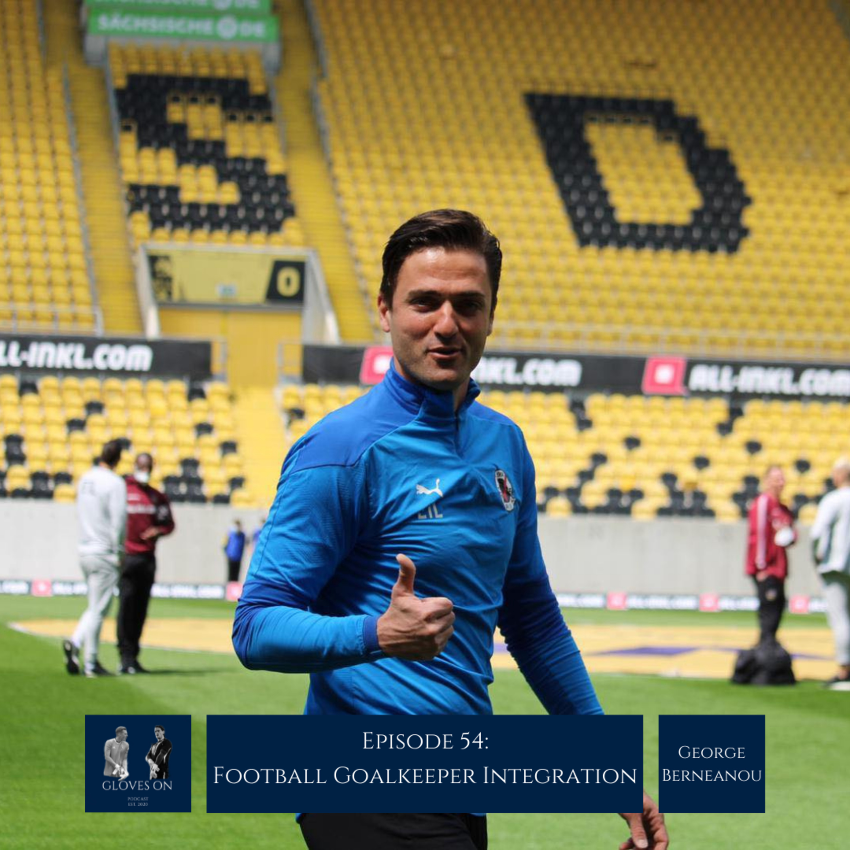 Football Goalkeeper Integration | George Berneanou