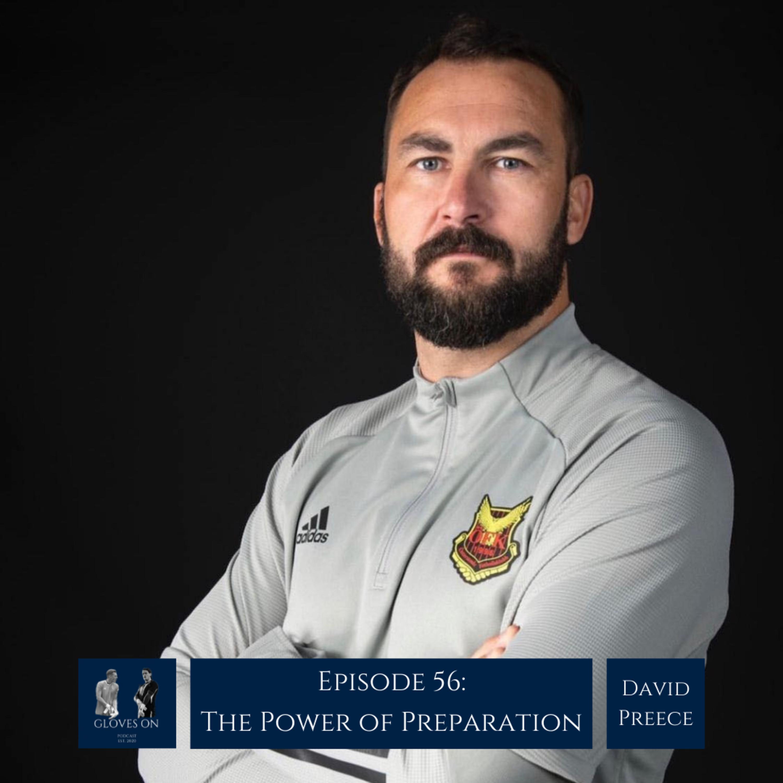 The Power of Preparation | David Preece