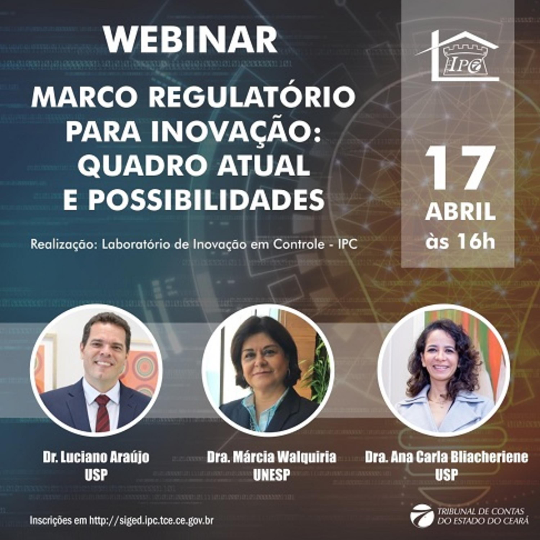 Webinar Marco Regulatório para Inovação