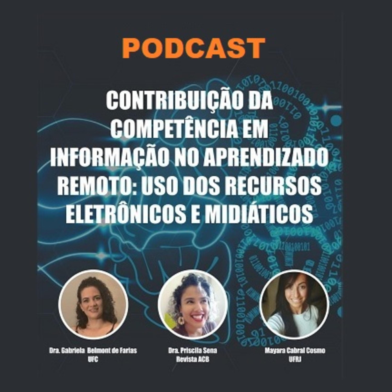 Contribuição da competência em informação no aprendizado remoto: uso dos recursos eletrônicos e midiáticos
