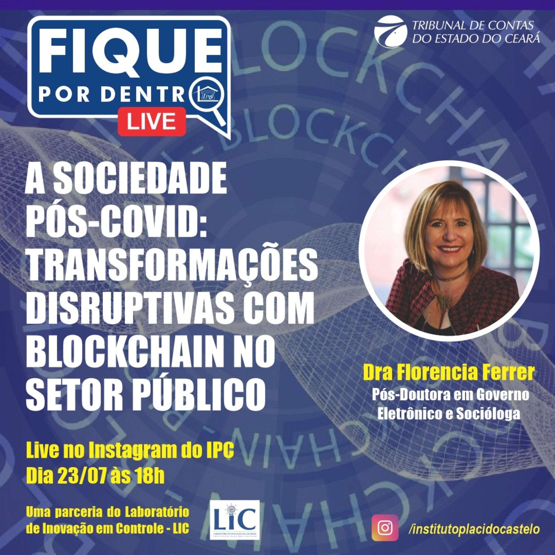 A sociedade Pós-covid: transformações disruptivas com Blockchain no setor público