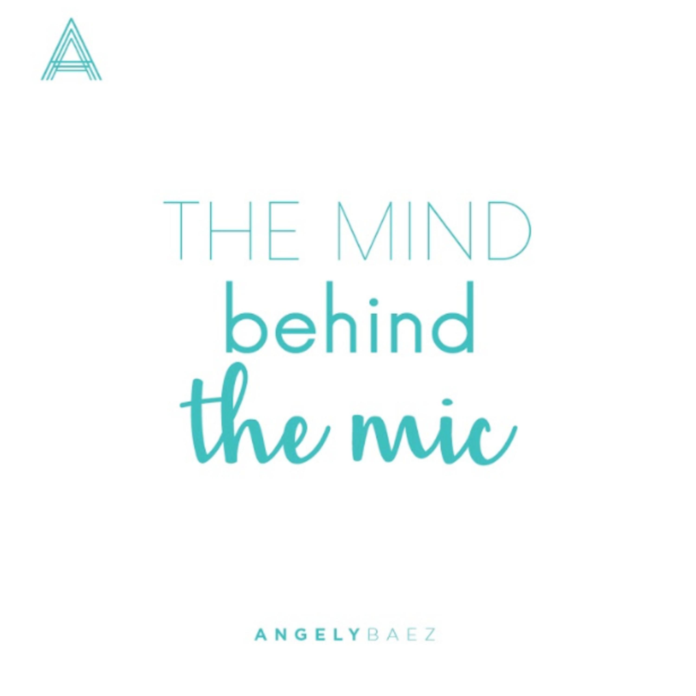 The Mind Behind The Mic-Episodio 9 – Entrena tu oído