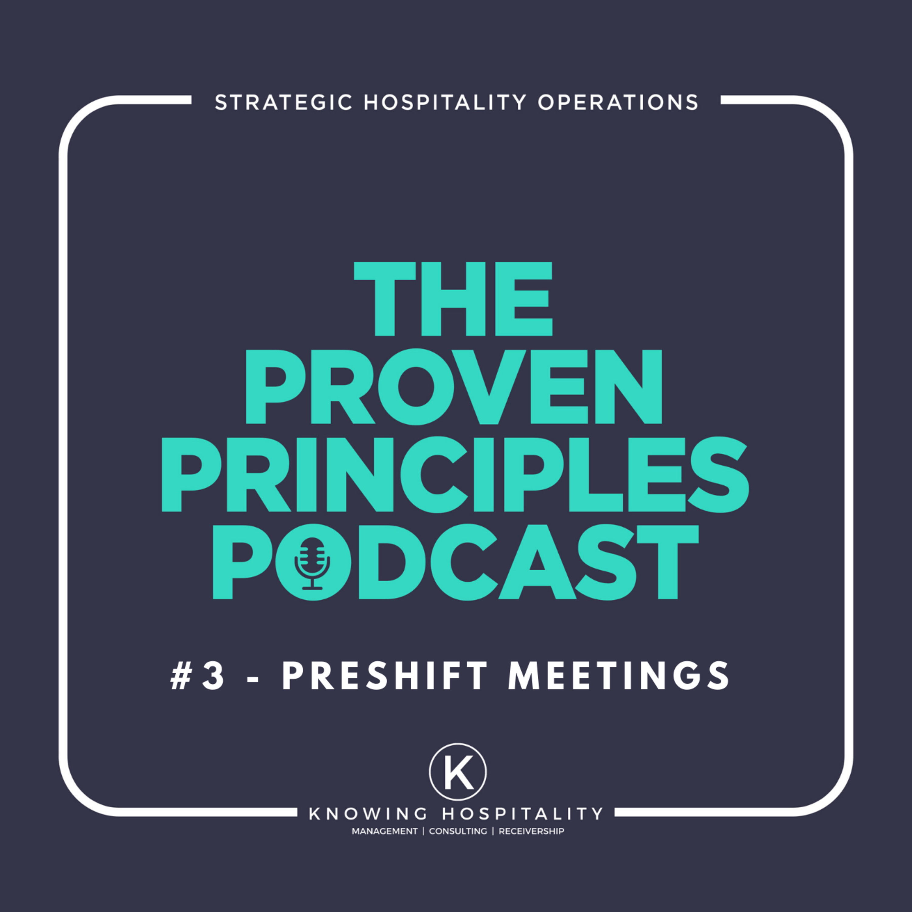 #3: How To Have Effective Preshift Meetings