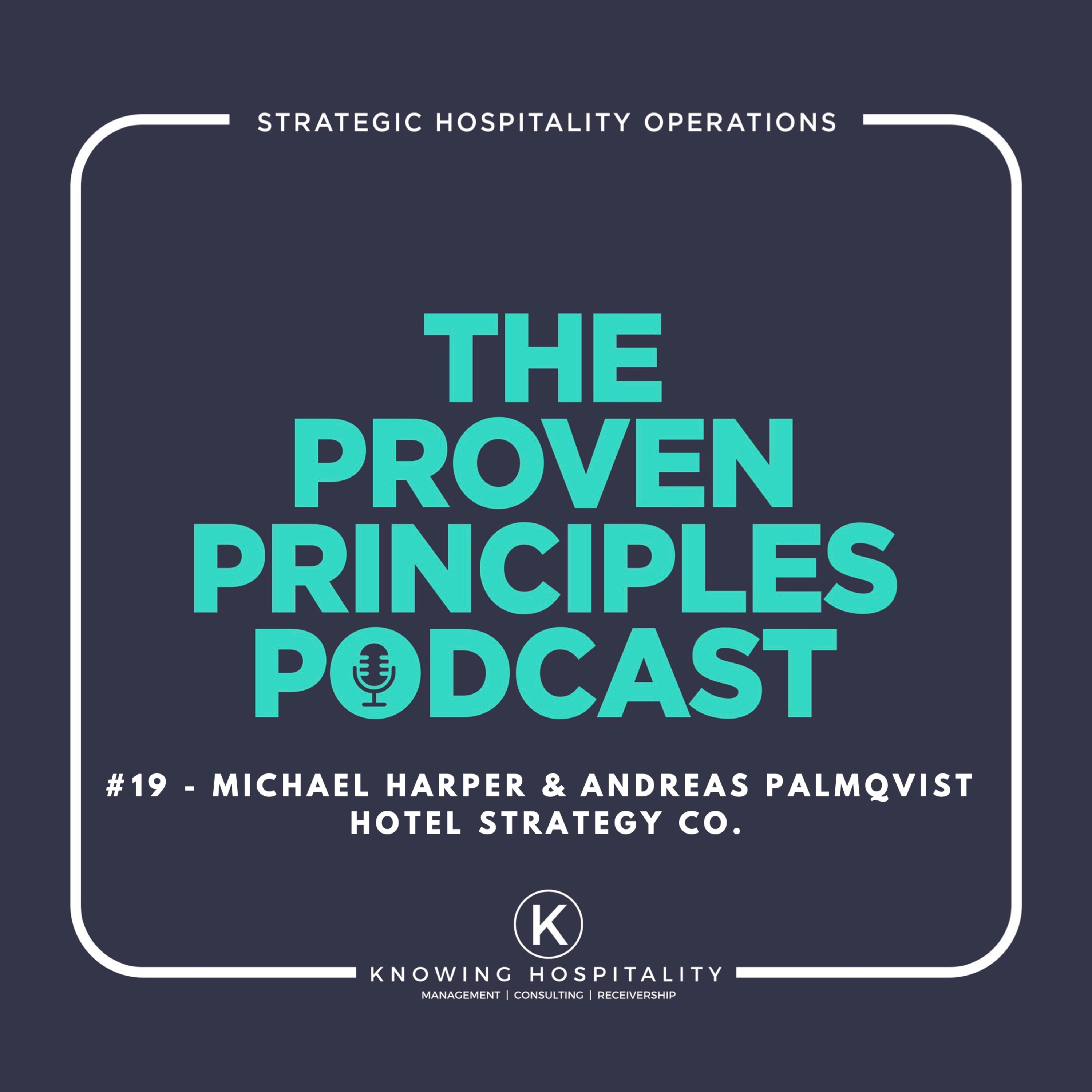 #19: Michael Harper & Andreas Palmqvist - On Hotel Strategy, Performance Hacking and Growing Your Business