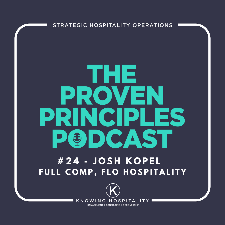 #24: Josh Kopel - On Pivoting and The Future of Hospitality