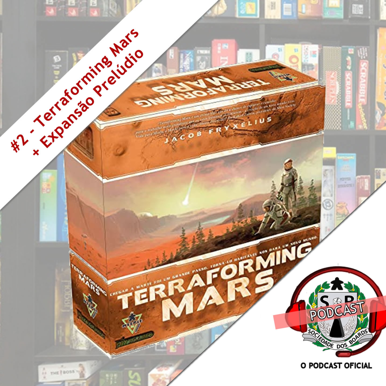 #2 O Jogo! - Terraforming Mars