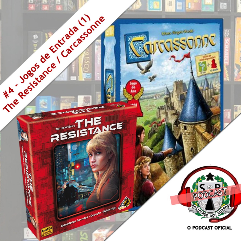 #4 Jogos de Entrada (1) - The Resistance / Carcassonne