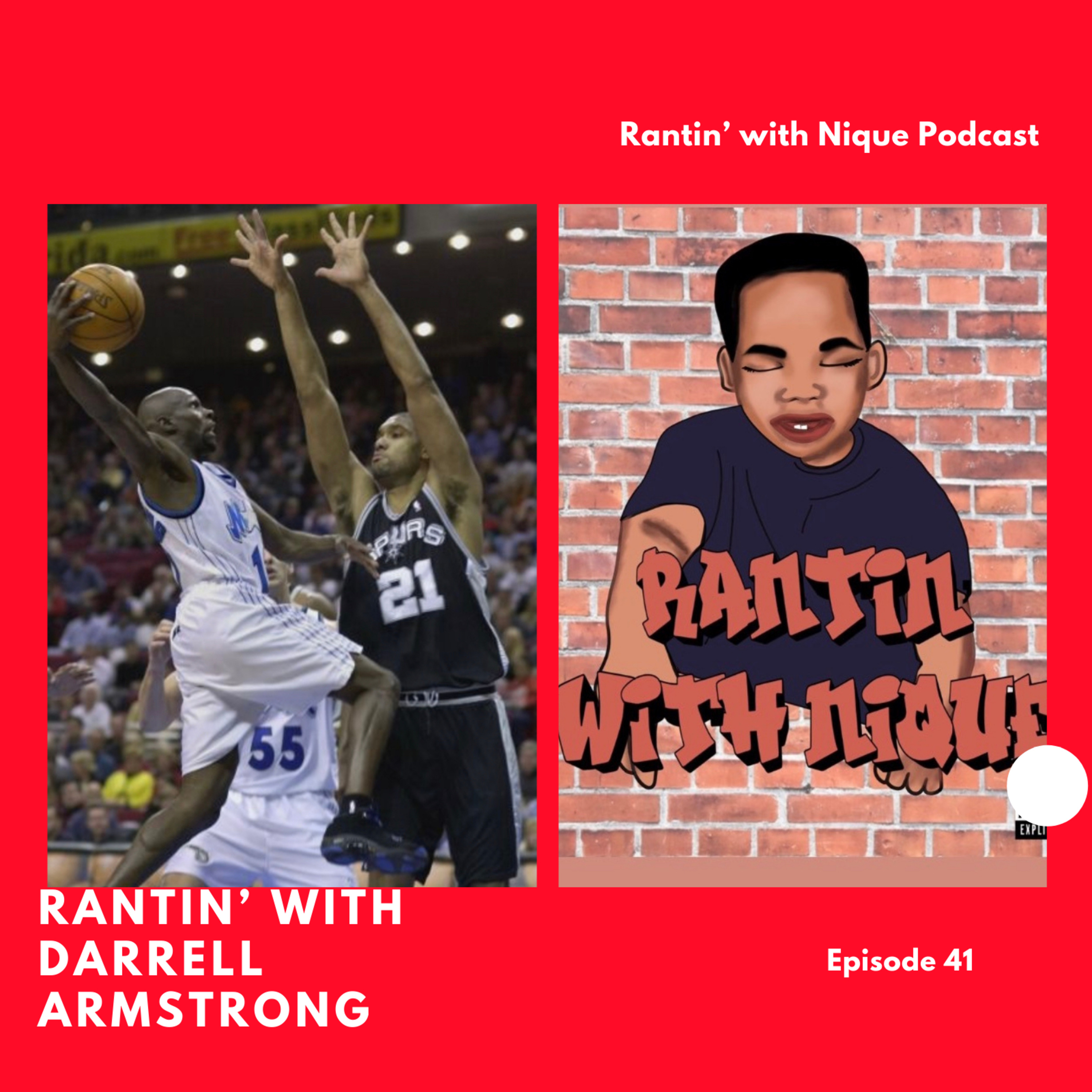Rantin' with Darrell Armstrong