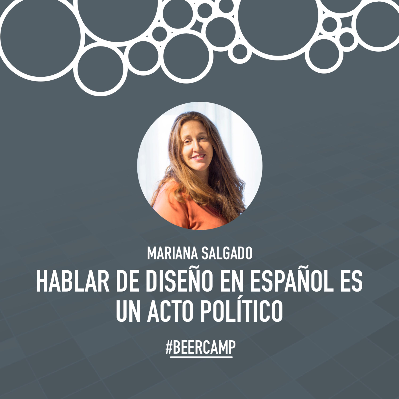 Mariana Salgado - Hablar de diseño en español es un acto político - A02E02