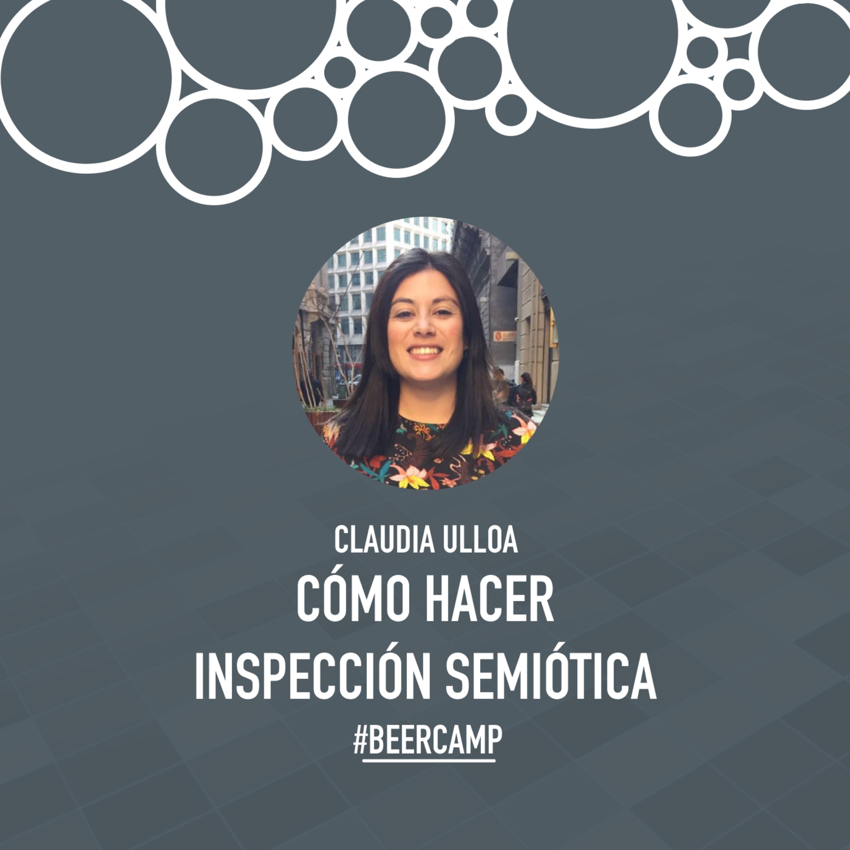 Claudia Ulloa: Cómo hacer inspección semiótica