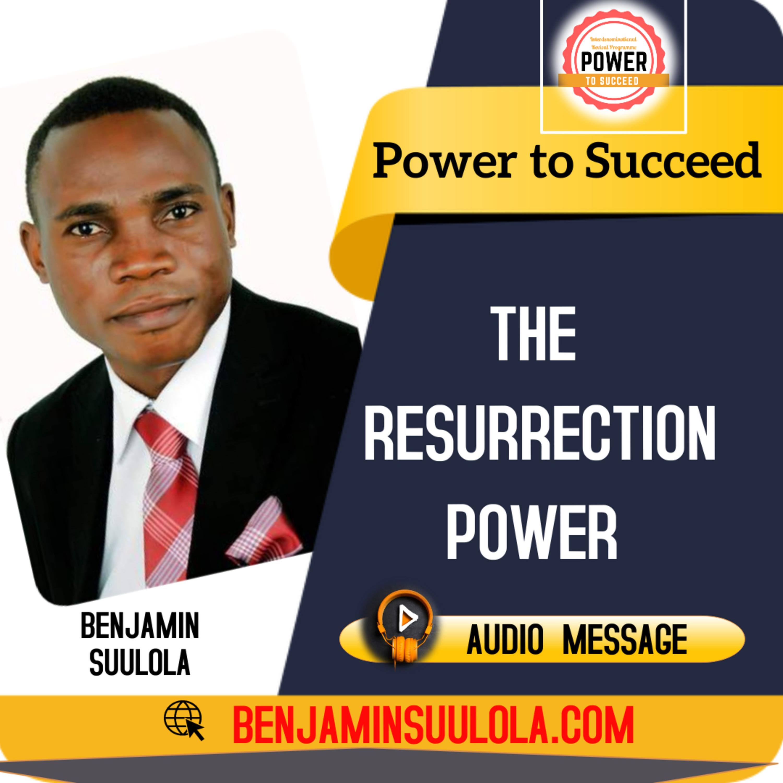 The Resurrection Power