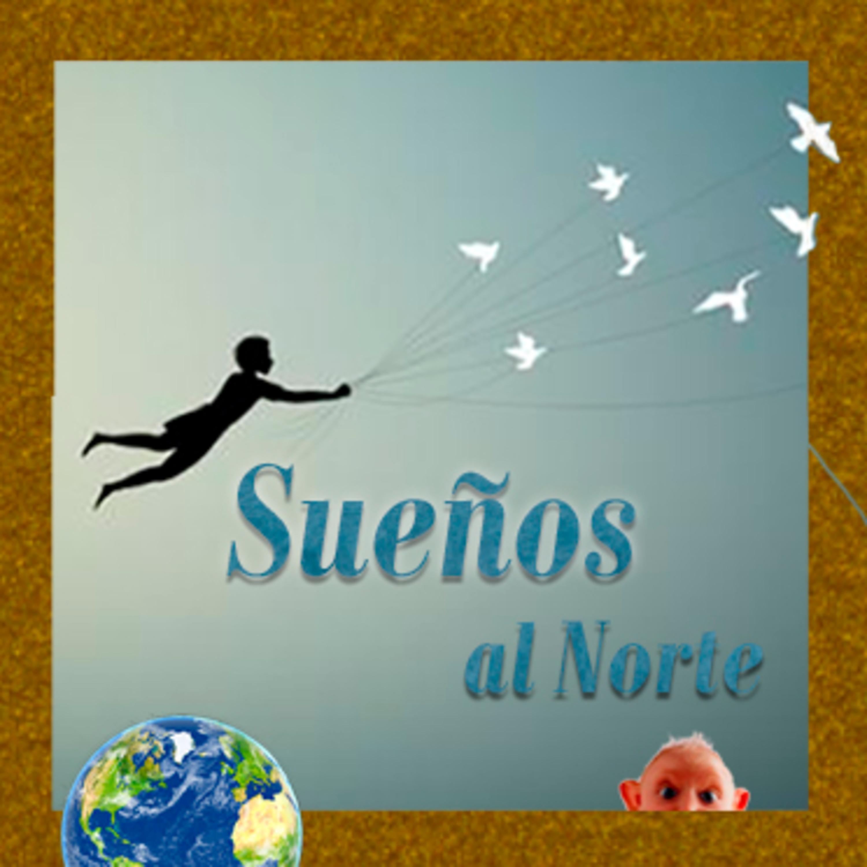 Sueños al Norte