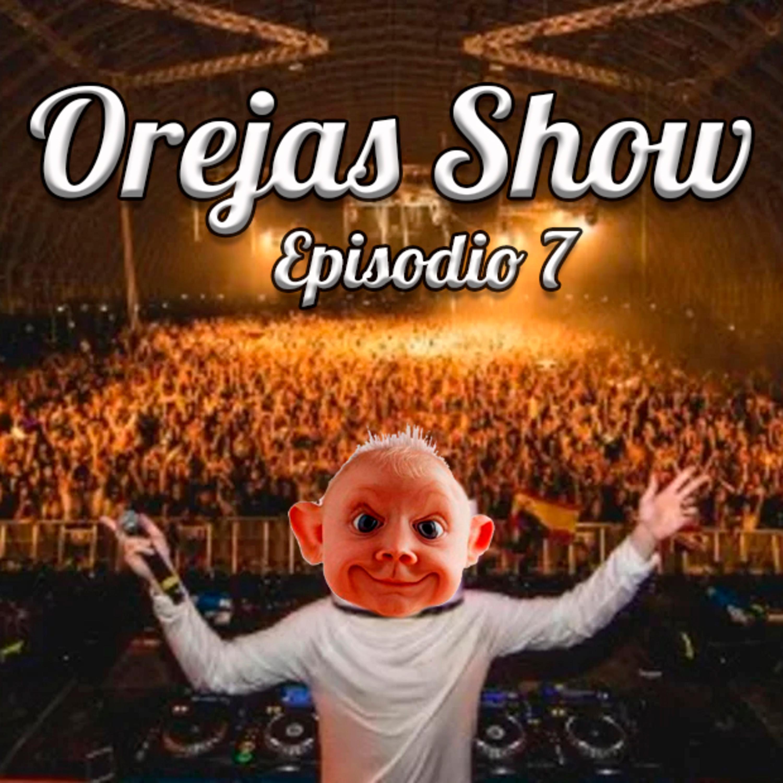 Orejas Show N° 7