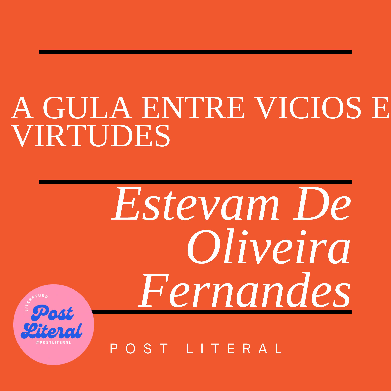 A gula entre vícios e virtudes Luis Estevam De Oliveira Fernandes
