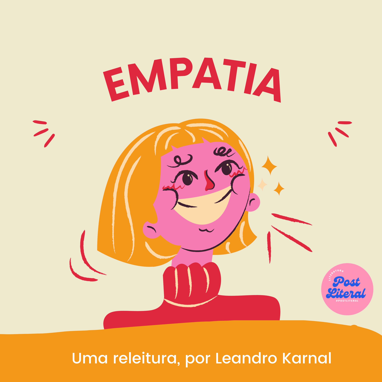 Empatia, por Leandro Karnal