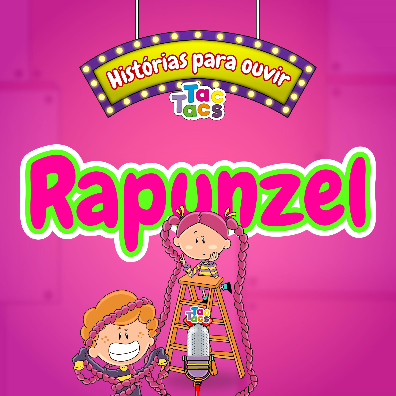 A TacHistória de hoje é... Rapunzel #1