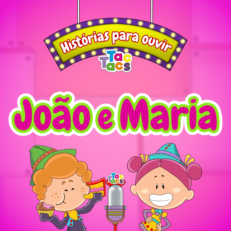 A TacHistória de hoje é... João e Maria #5