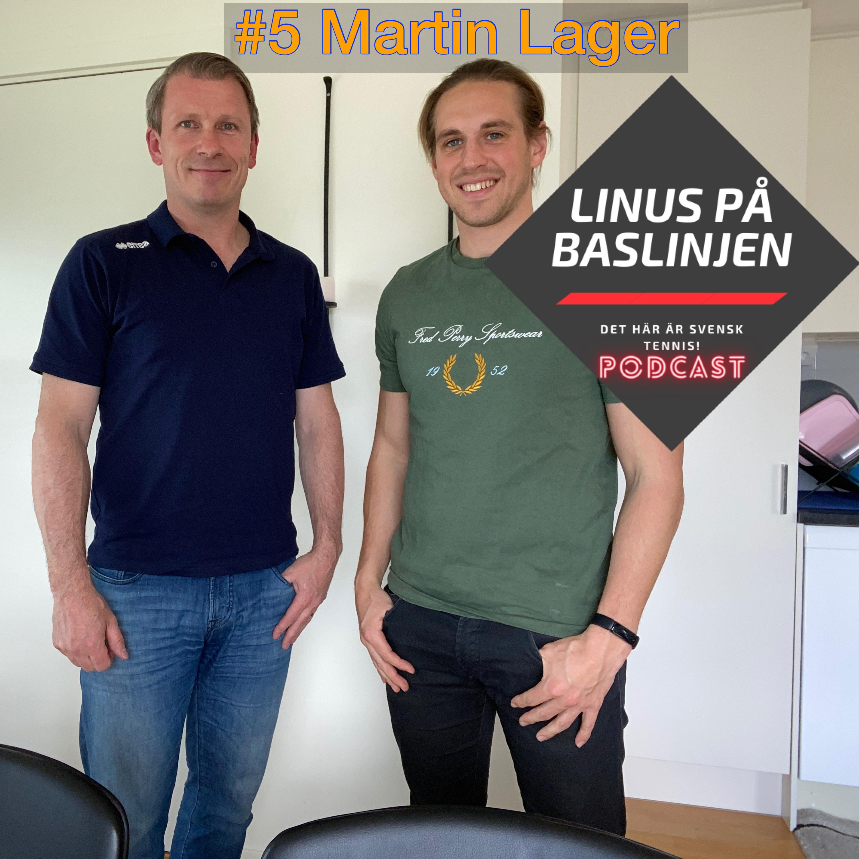 #5 Martin Lager berättar om veterantennisen i Sverige