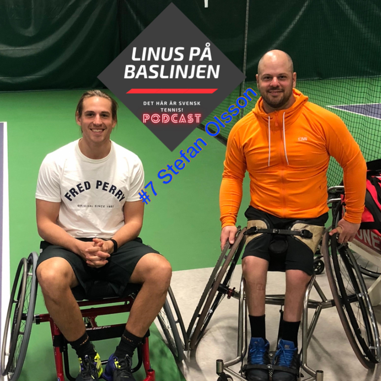 #7 Stefan Olsson berättar hur han nått världstoppen inom rullstolstennis