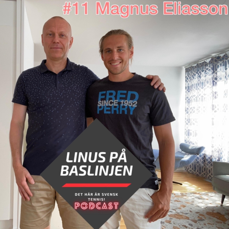 #11 Magnus Eliasson berättar om nycklar till att lära sig leva och tänka i nutid