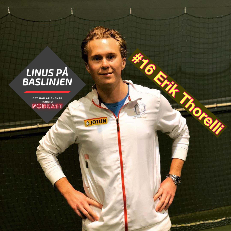 #16 Erik Thorelli om motivationsklimat i professionell tennis från coachernas perspektiv