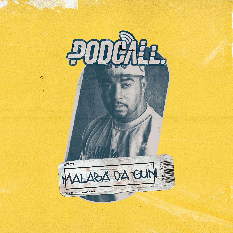 EP01 - Malabá Da Gun
