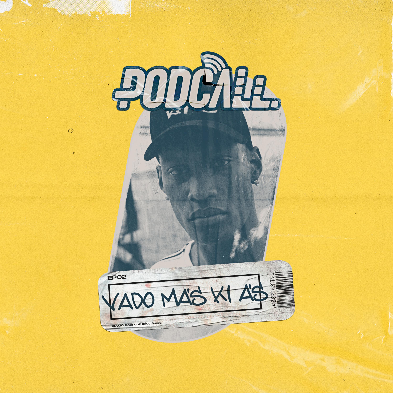 EP02 - Vado Más Ki Ás