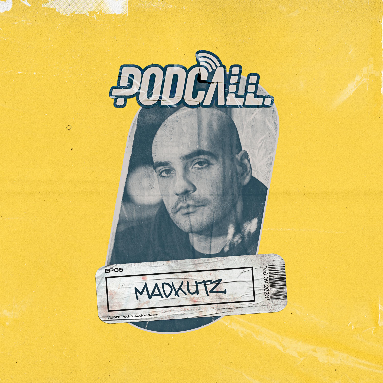 EP05 - Madkutz