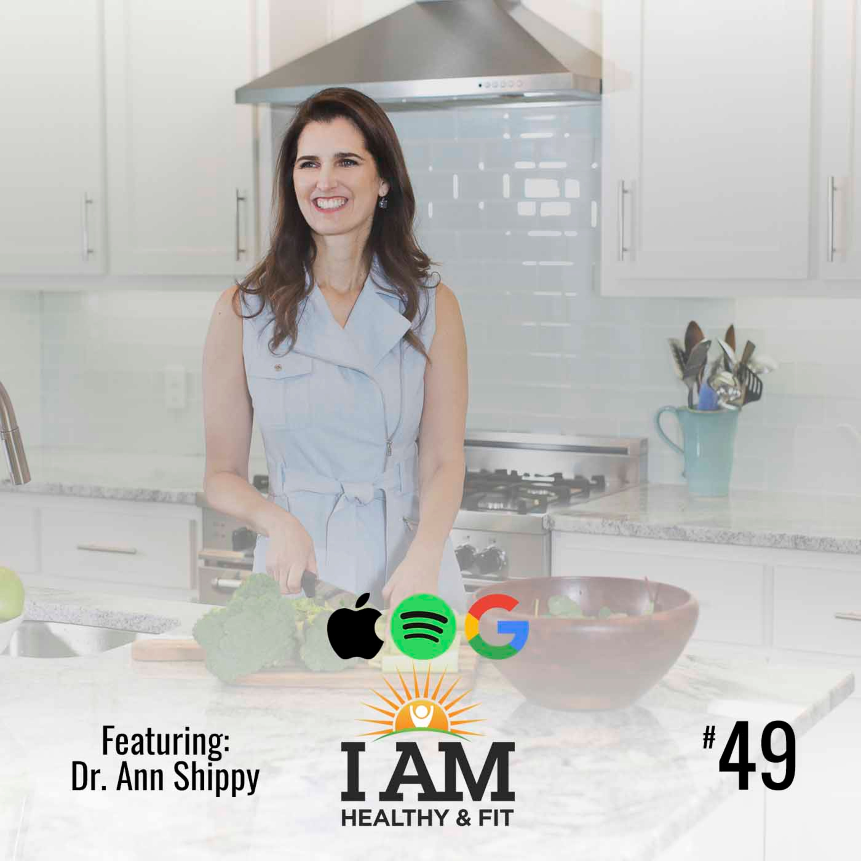 5 Tips To Create Extraordinary Wellness With Dr. Ann Shippy/Ep 49