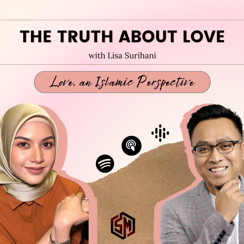 Love, an Islamic Perspective // TTAL EP 3