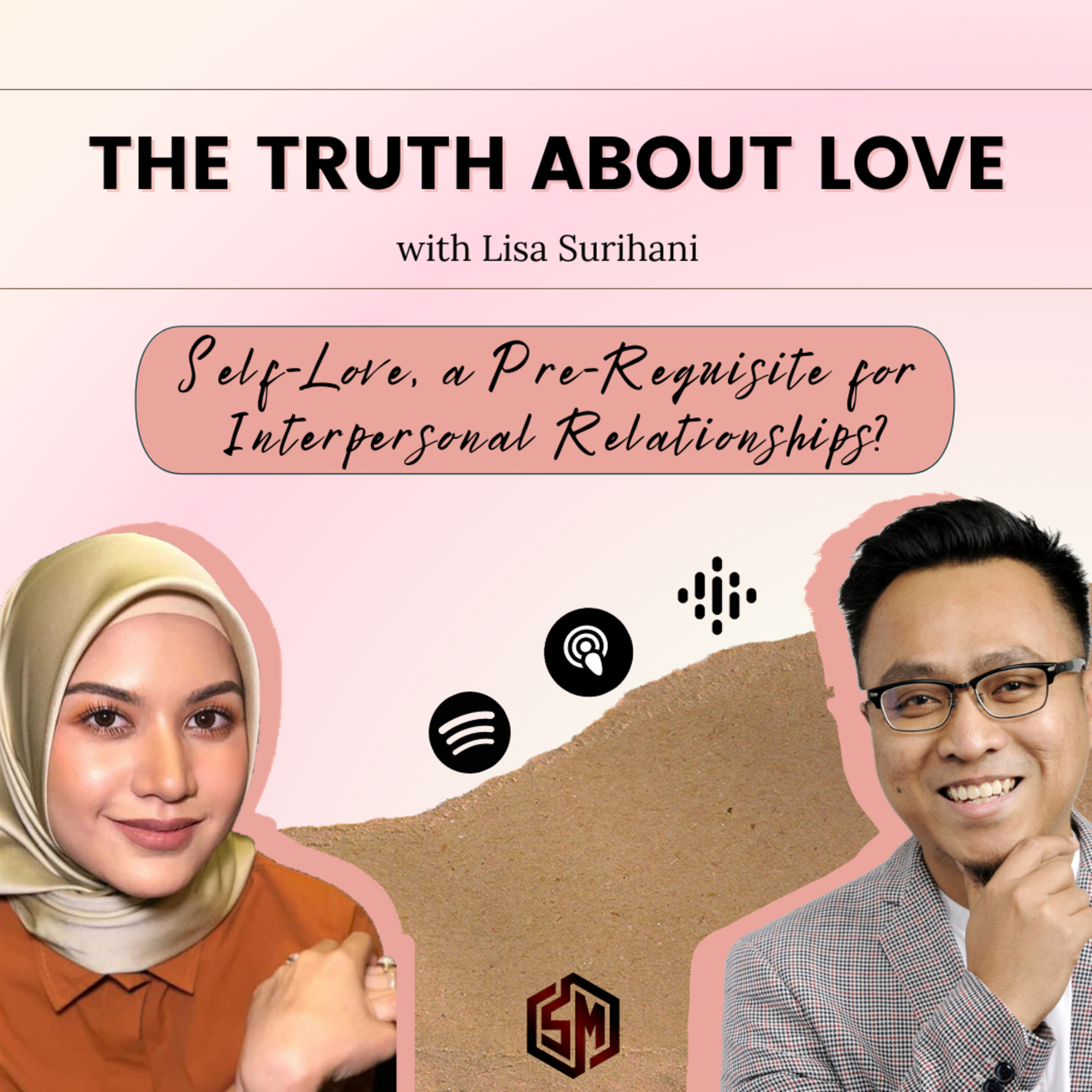 Self-Love, a Pre-Requisite for Interpersonal Relationships? // TTAL EP 5