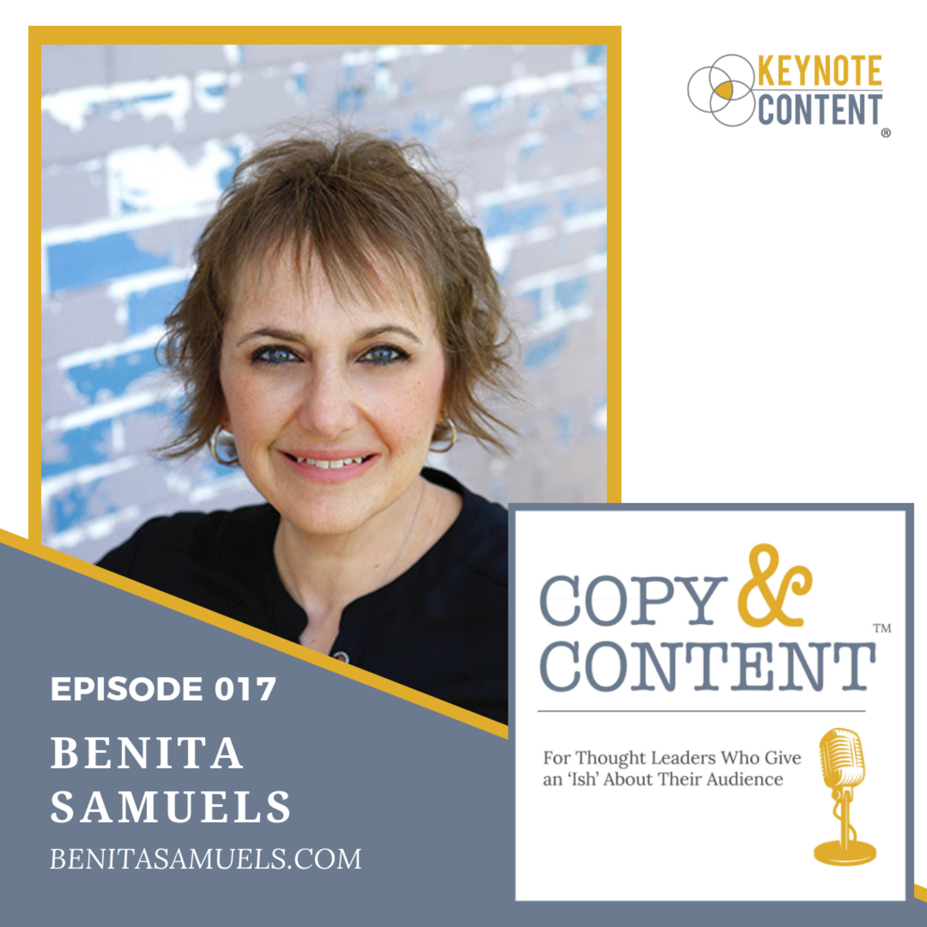 The Copy & Content Podcast with Jon Cook - 017 // Benita Samuels