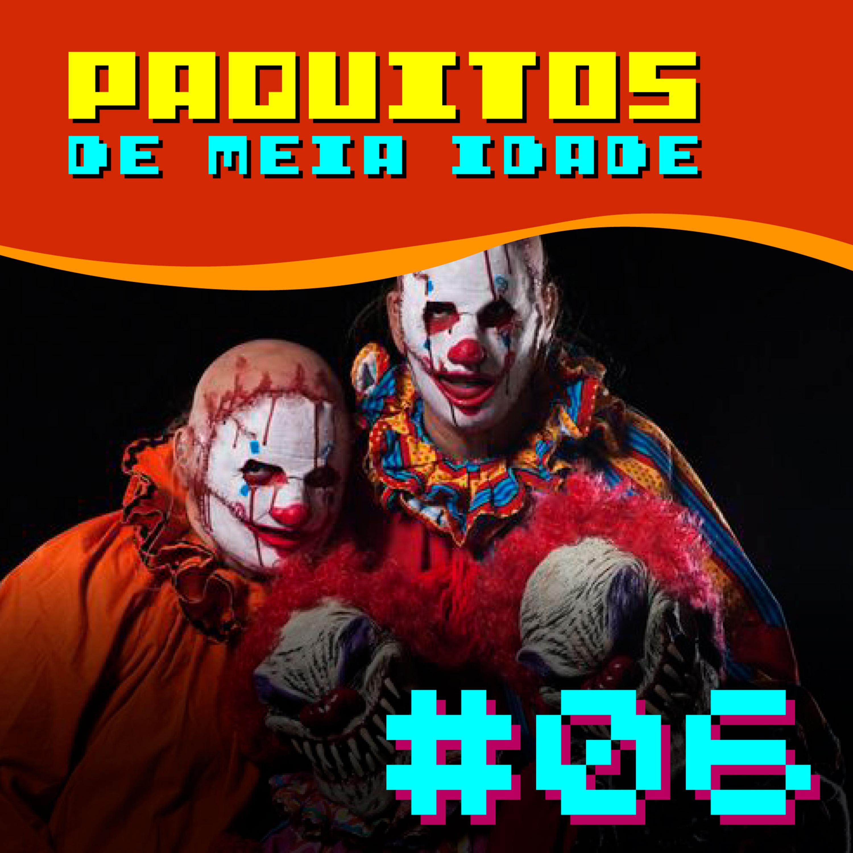 #06 Paquitos de Meia Idade - Lendas Urbanas Brasileiras. Com Ira Croft