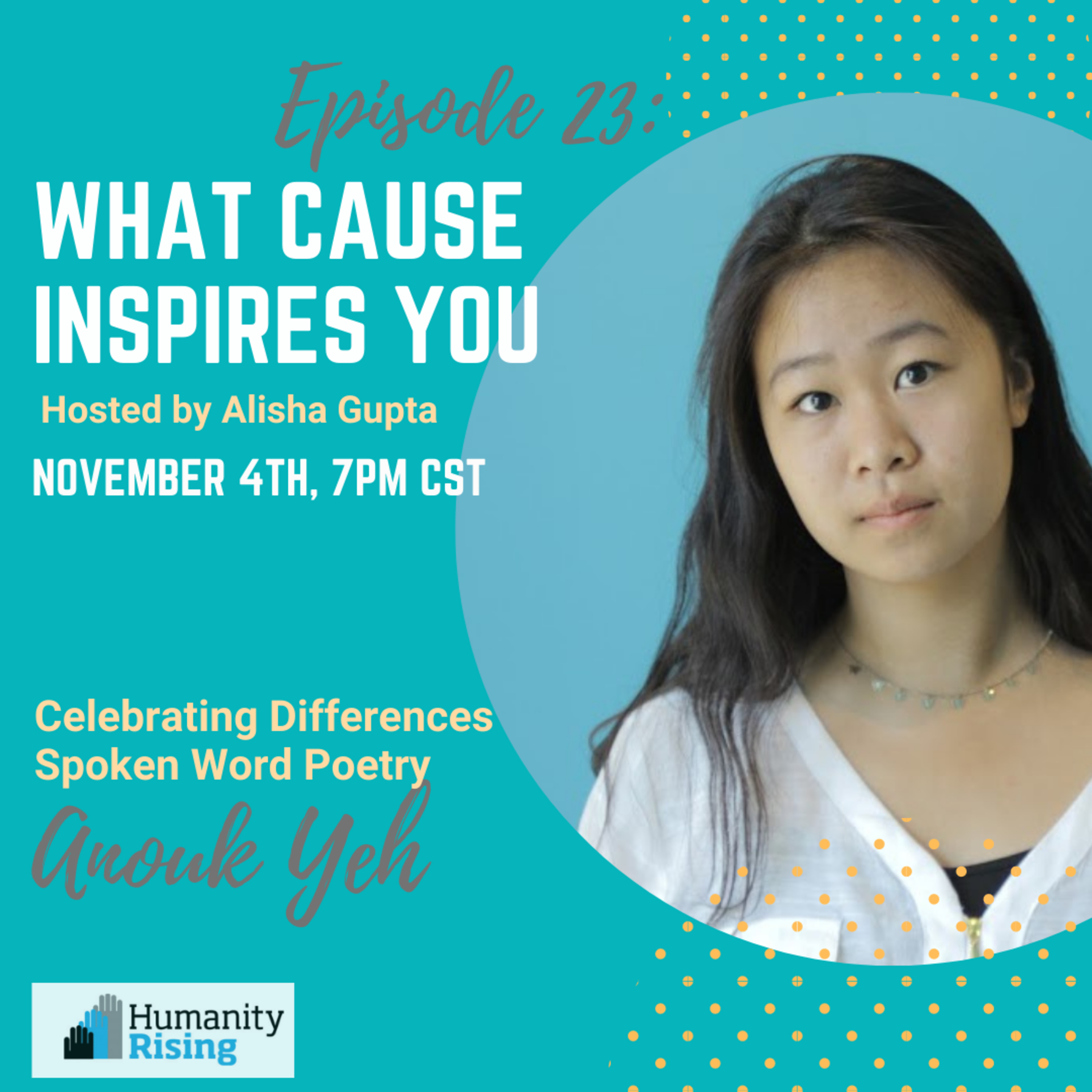 Anouk Yeh - Celebrating Differences - Student Feature