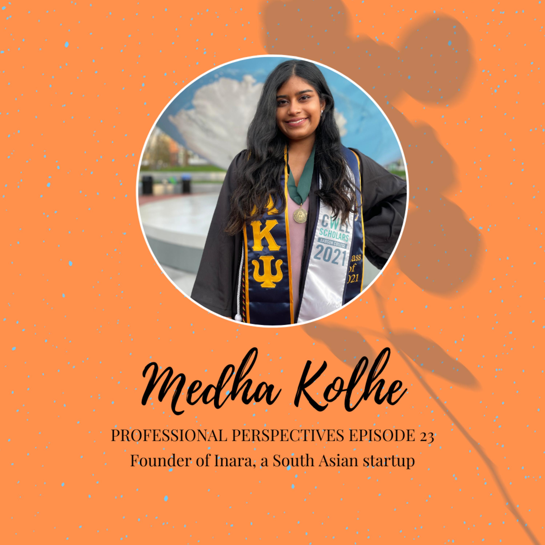 Medha Kolhe - Professional Perspectives