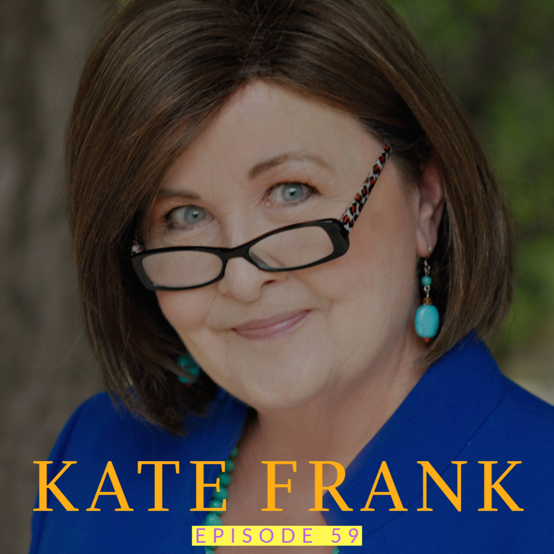 Kate Frank: Book Coach & Ghostwriter | Ep 59