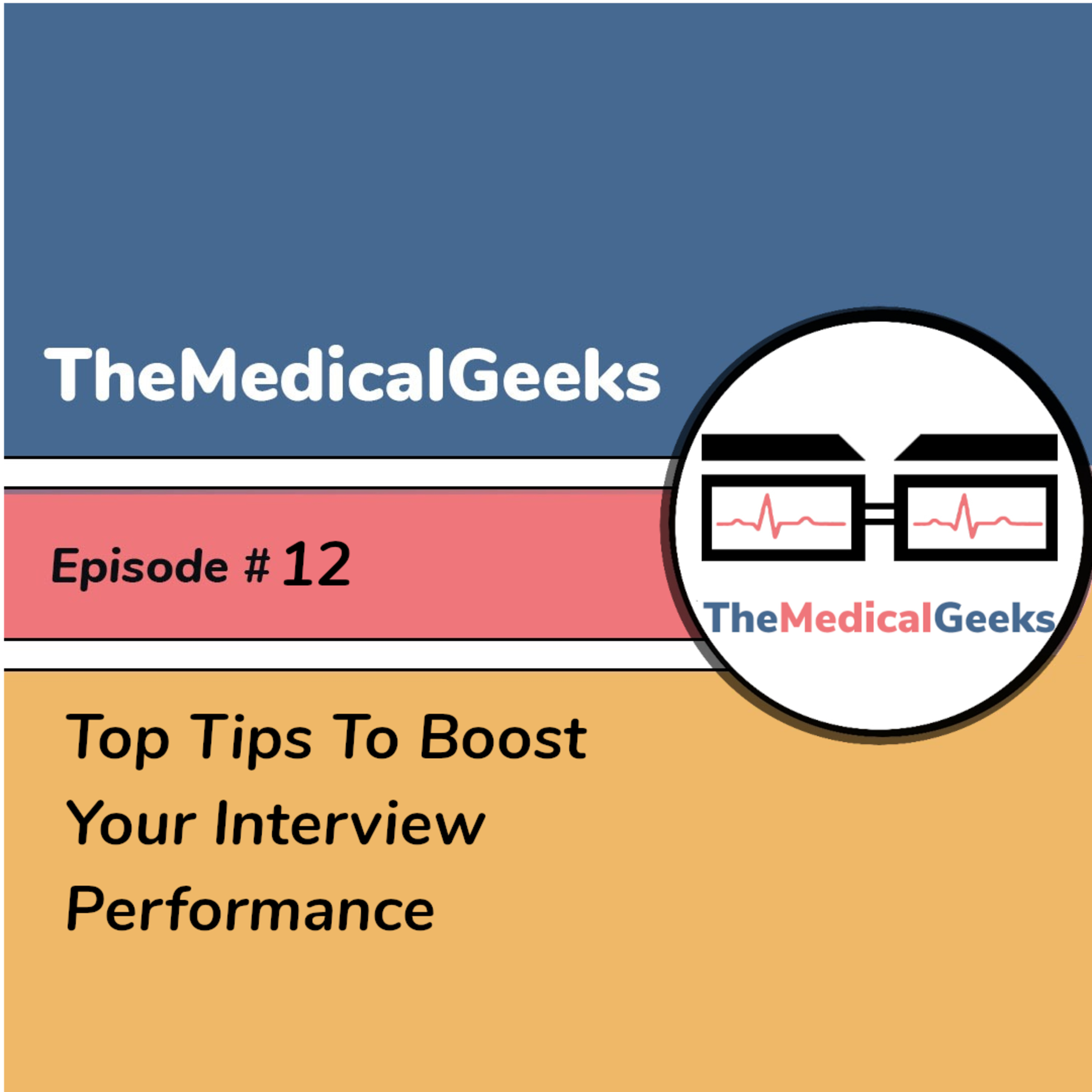 #12 Episode 12: Top Tips To Boost Your Interview Performance