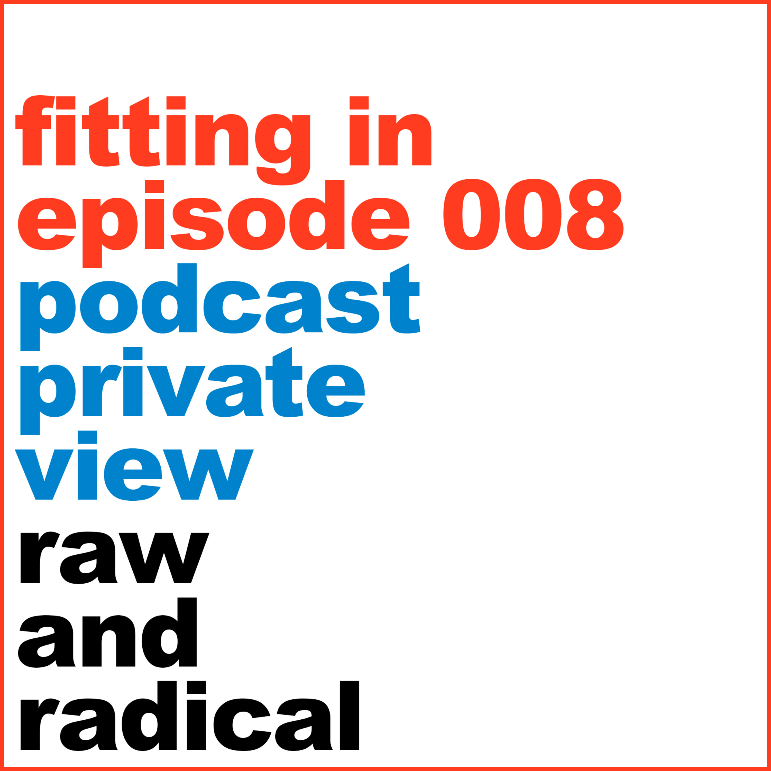 Private View Episode 8 Fitting In