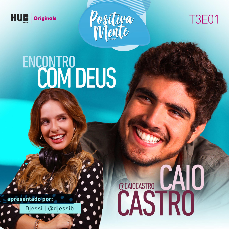 Encontro com Deus: Caio Castro
