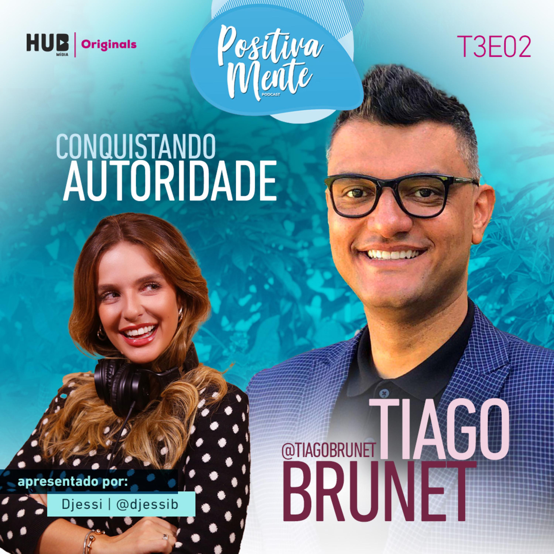 Conquistando Autoridade! Com Tiago Brunet