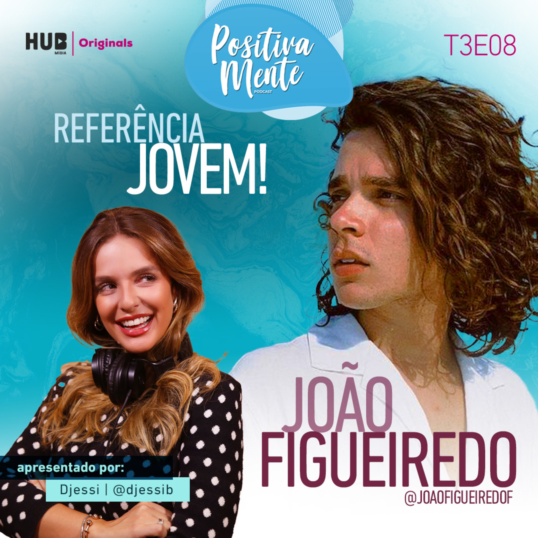 Referência Jovem! Com João Figueiredo