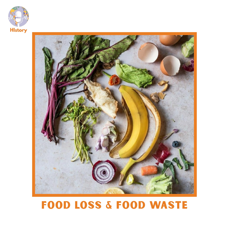 FOOD LOSS&FOOD WASTE
