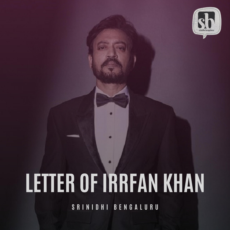 Letter of Irrfan khan (ಕನ್ನಡ)