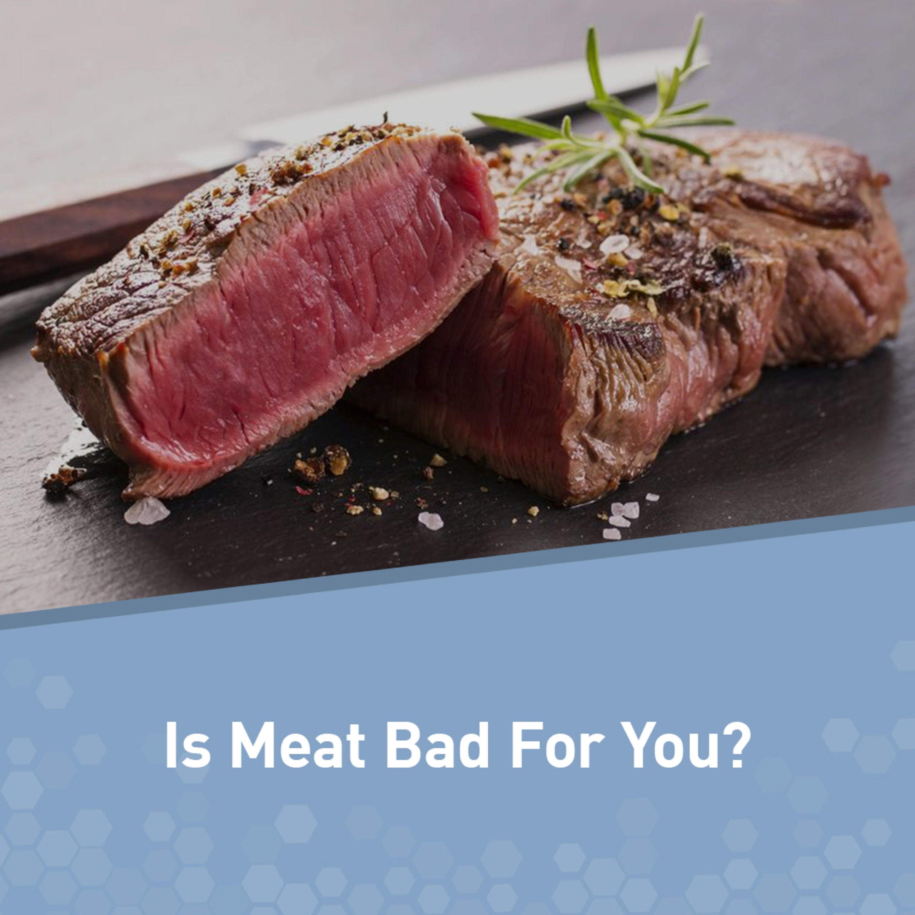 Is Meat Bad for You? The Complete Scientific Answer